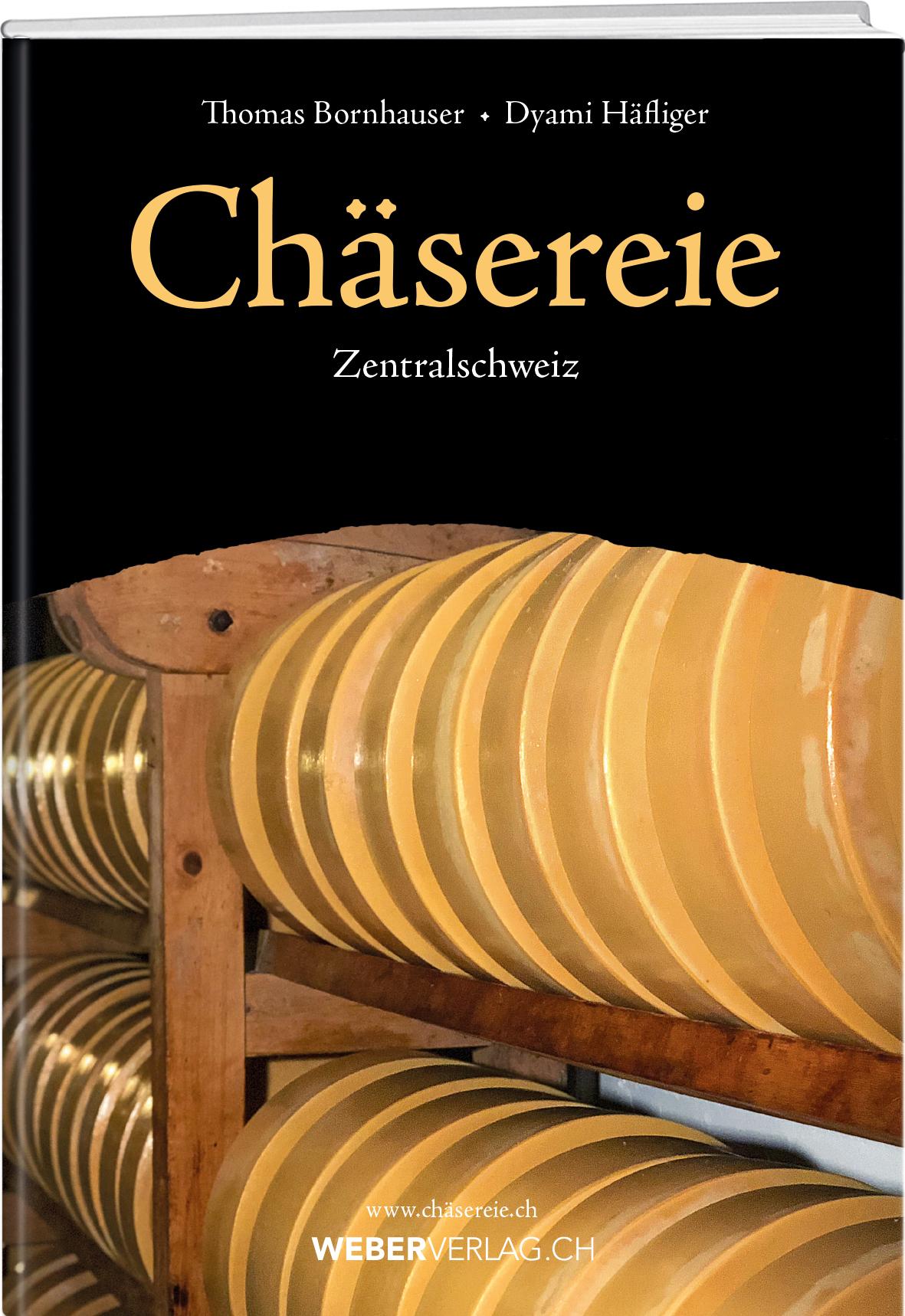 """Zum 100-Jahr-Jubiläum der Zentralschweizer Käsermeister erscheint das Buch """"Chäsereie – Zentralschweiz"""". Autoren: Thomas Bornhauser, Dyami Häfliger, 1. Auflage 2018, 280 Seiten, 14,8 x 21 cm, gebunden, Softcover. Mit 411 Abbildungen. ISBN 978-3-03818-152-1, CHF 39.– / EUR 30.– (Bildquelle: Werd & Weber Verlag, Thun)"""