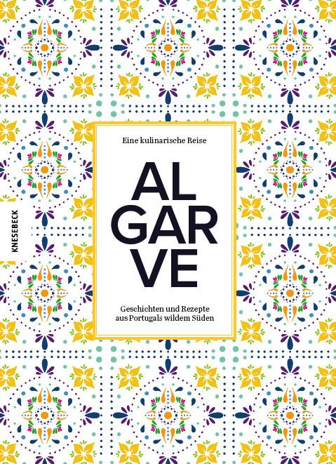 Cover Algarve - eine kulinarische Reise, Knesebeck Verlag